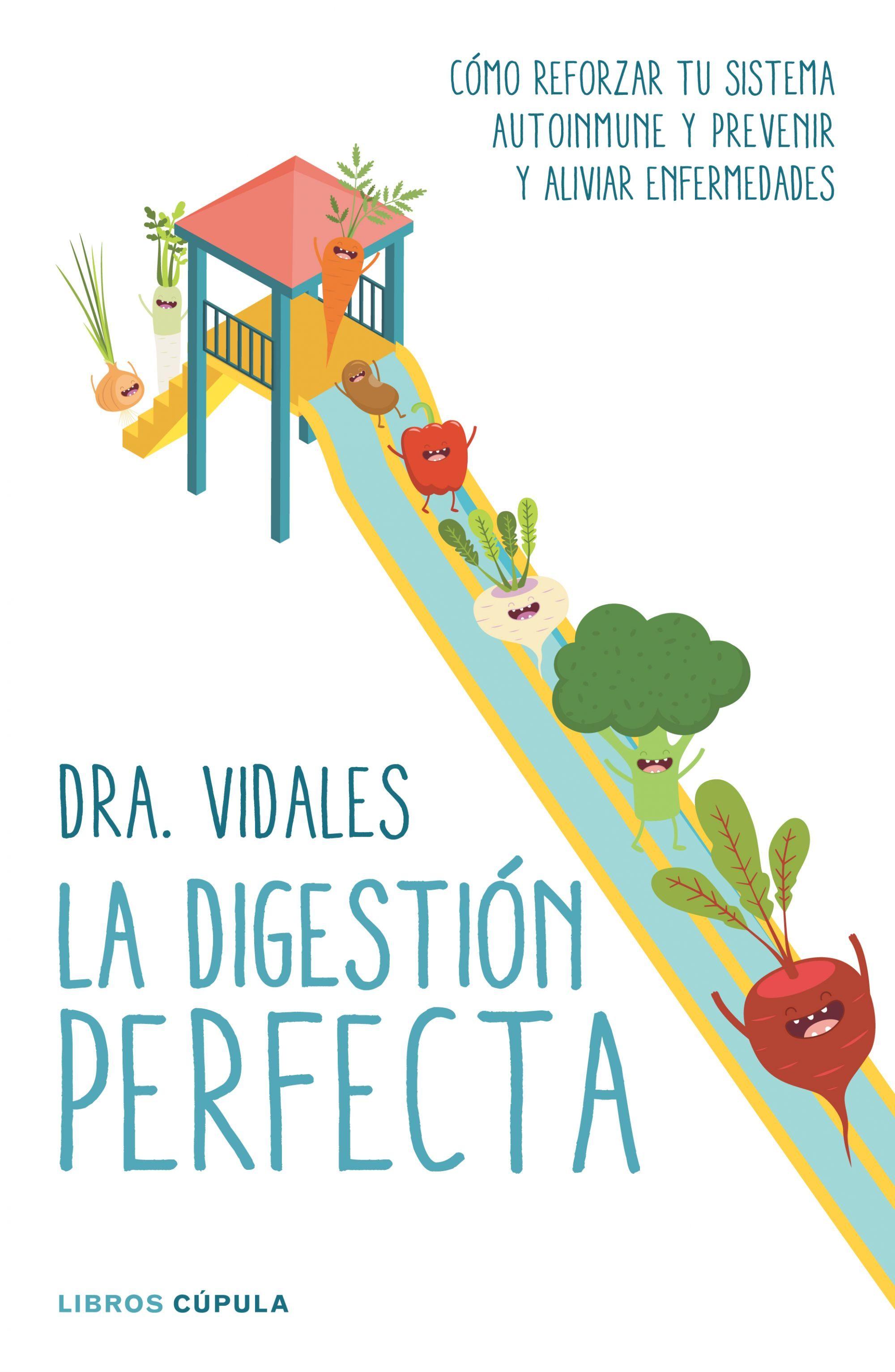La digestión perfecta (Dra. Vidales)