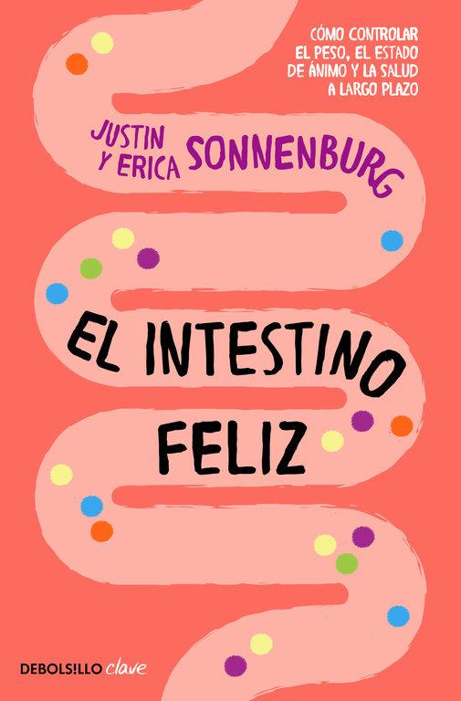 Intestino Feliz (Justin Sonnenburg, Erica Sonnenburg)