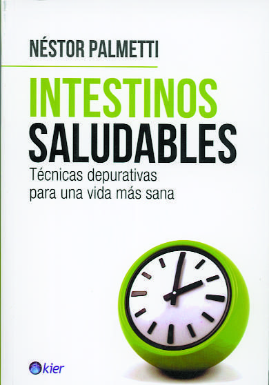 Intestinos Saludables (Nestor Palmetti)