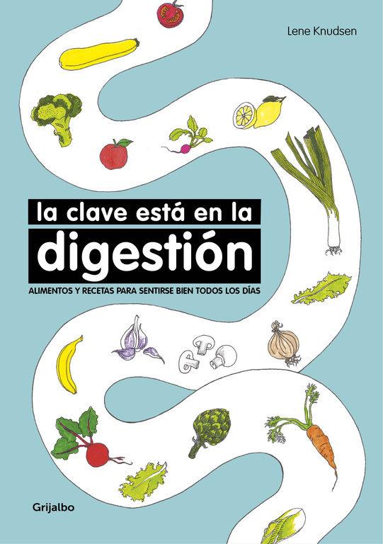 La clave está en la digestión (Lene Knudsen)