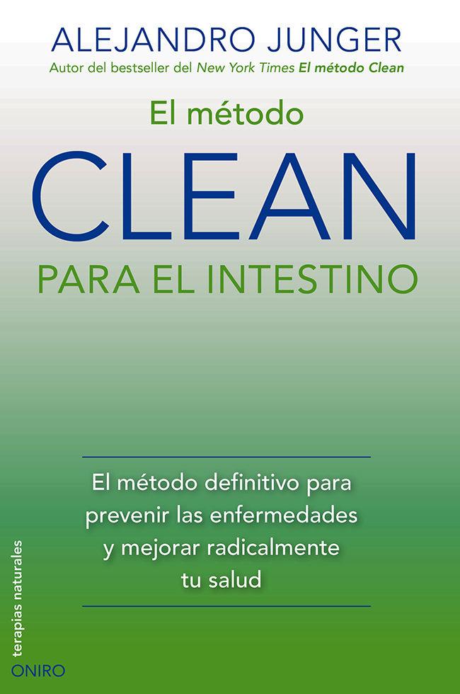 Metodo Clean (Alejandro Junger)