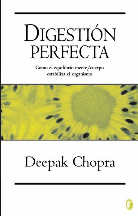 Digestión Perfecta (Deepak Chopra)